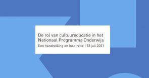 De rol van cultuureducatie in het Nationaal Programma Onderwijs